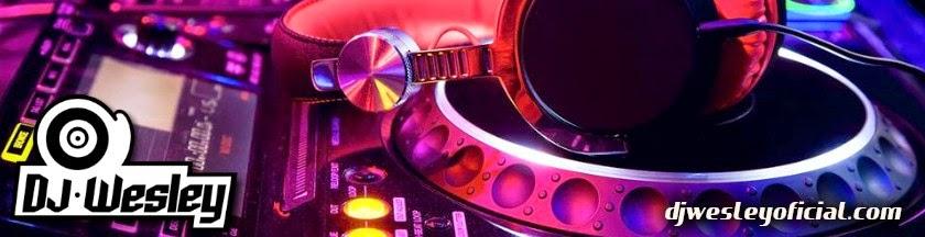 DJ Wesley - Site Oficial