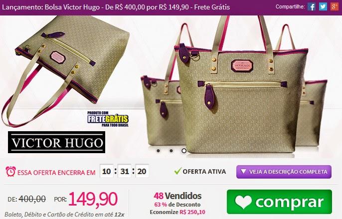 http://www.tpmdeofertas.com.br/Oferta-Lancamento-Bolsa-Victor-Hugo---De-R-40000-por-R-14990---Frete-Gratis-910.aspx