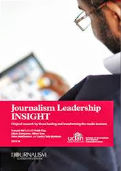 Want original insight into Journalism Leadership from the frontline?