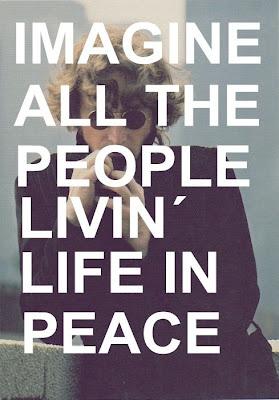 Peace. Imagine - John Lennon. Ann Again and again