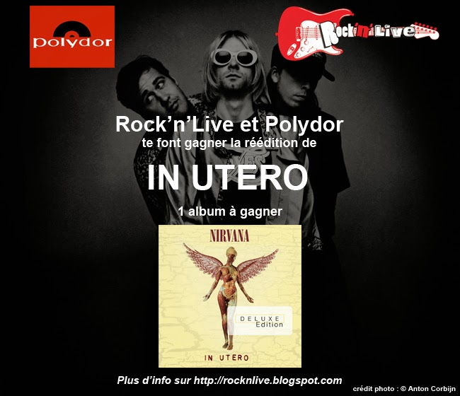 Rock'n'Live Polydor Nirvana In Utero Rape Me Kurt Cobain Concours Rock Grunge Dave Grohl