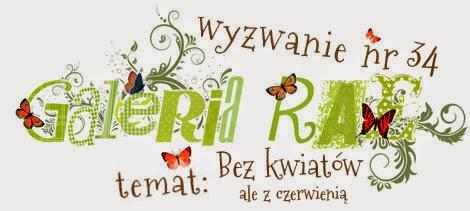 http://blog.galeria-rae.pl/2014/03/16/wyzwanie-nr-35-bez-kwiatow-ale-z-czerwienia//