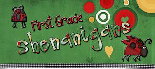First Grade Shenanigans