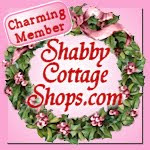 I'm a proud member of Shabby Cottage Shops!