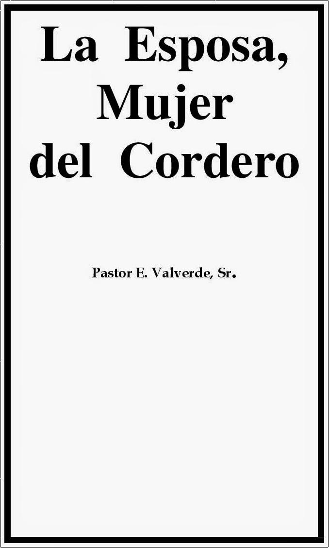 Efraim Valverde-La Esposa,Mujer Del Cordero-