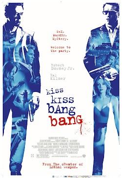 Nụ Hôn Và Họng Súng - Kiss Kiss Bang Bang (2005) Poster
