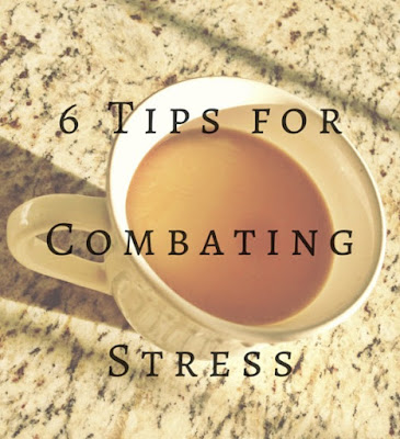 tips for getting rid of stress, combating stress