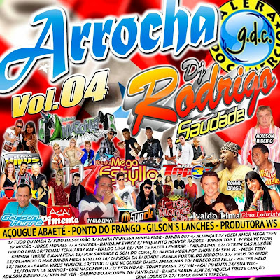 CD ARROCHA VOL.04 DJ RODRIGO SAUDADES 03/06/2014