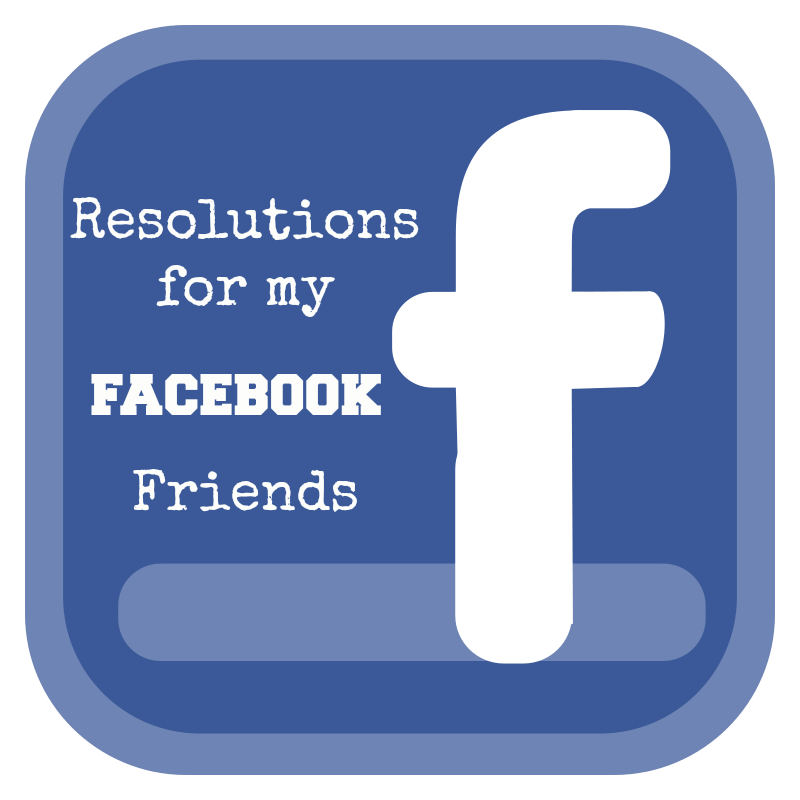 Best things in life are mistakes resolutions for my facebook friends