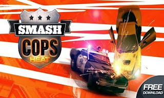Screenshots of the Smash Cops Heat for Android tablet, phone.