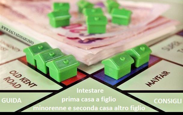 Intestare prima casa a figlio minorenne usufrutto e sconti - Parcella notaio per acquisto seconda casa ...