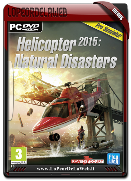 Helicopter 2015 Natural Disasters Multilenguaje - Castellano