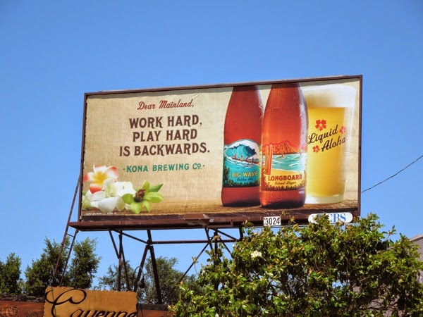 Work Hard Play Hard is Backwards Kona Brewing Co billboard