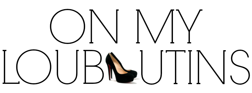 On My Louboutins - Blog By Jenny Zhao