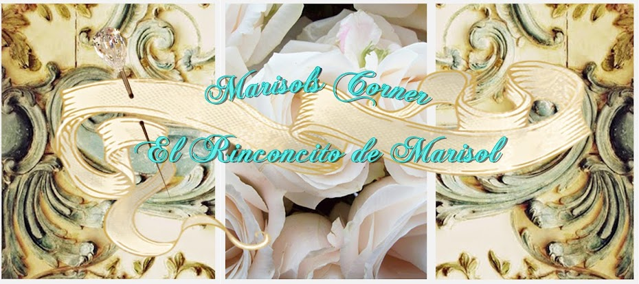 El Rinconcito de Marisol ~ Marisol's Corner