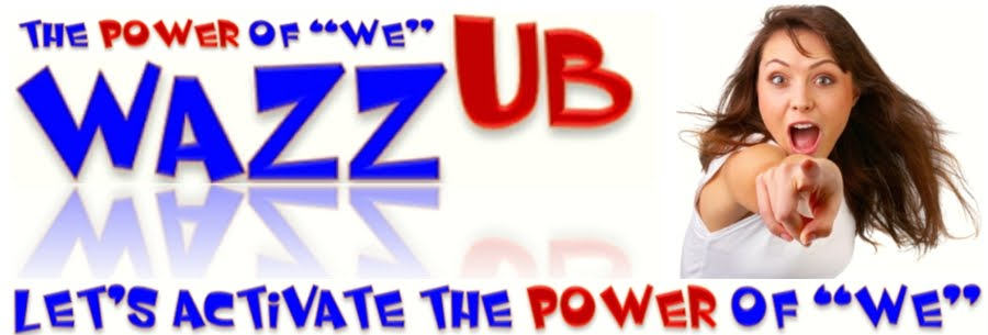"Wazzub(Review) Let's Discover the Power of ""We""‏"