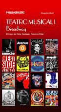 HISTORIA DEL TEATRO MUSICAL 1. BROADWAY
