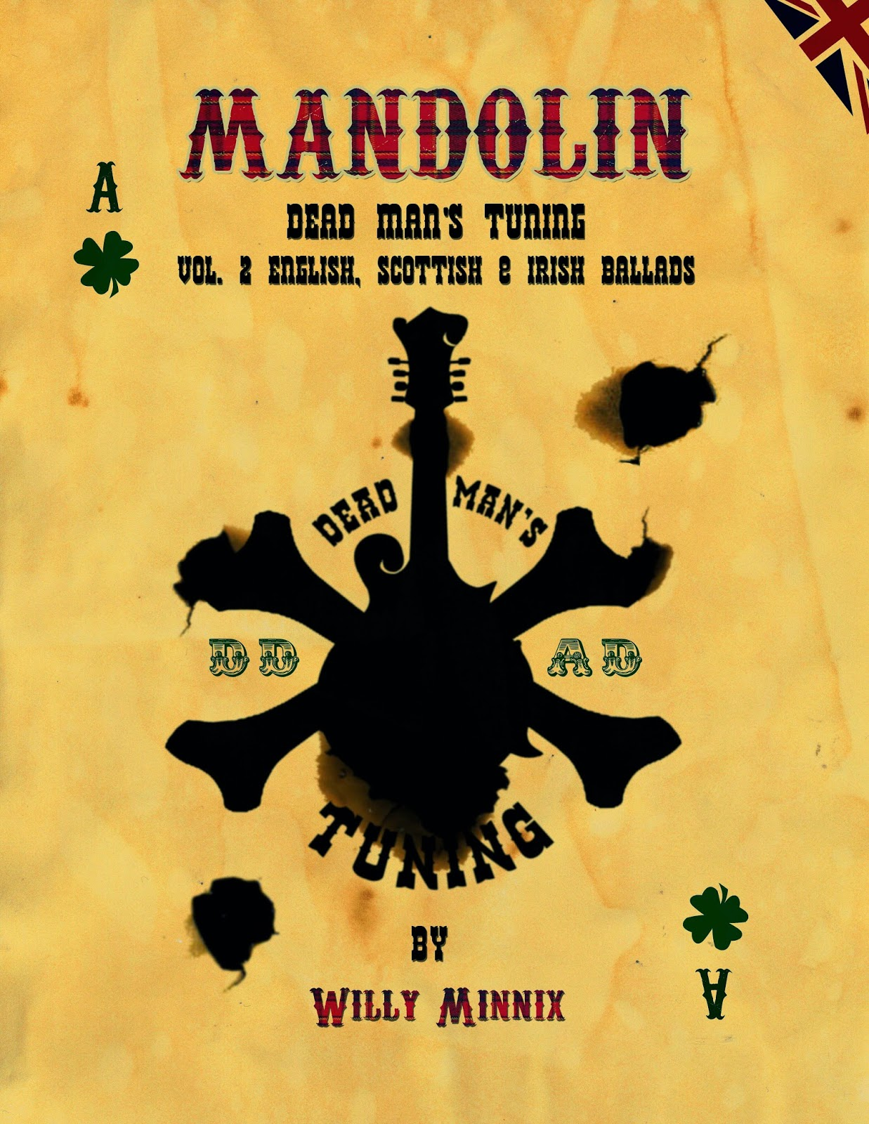 Mandolin Dead Man's Tuning Vol. 2 English Scottish and Irish Ballads