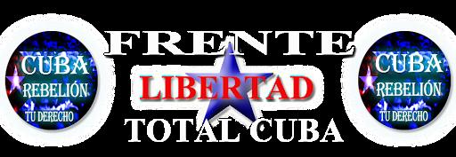 FRENTE PARA LA LIBERTAD TOTAL DE CUBA