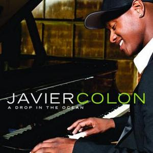 Javier Colon - A Drop In the Ocean