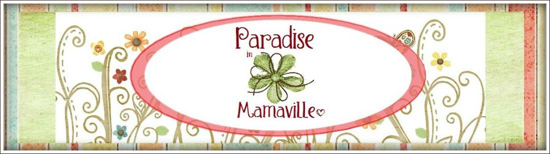 Paradise in Mamaville