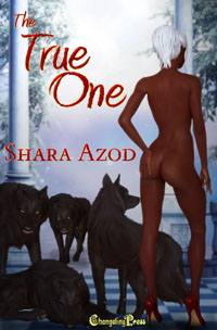 The True One by Shara Azod