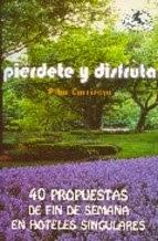 http://www.casadellibro.com/libro-pierdete-y-disfruta-40-propuestas-de-fin-de-semana-en-hoteles-si-ngulares/9788496693425/1245364