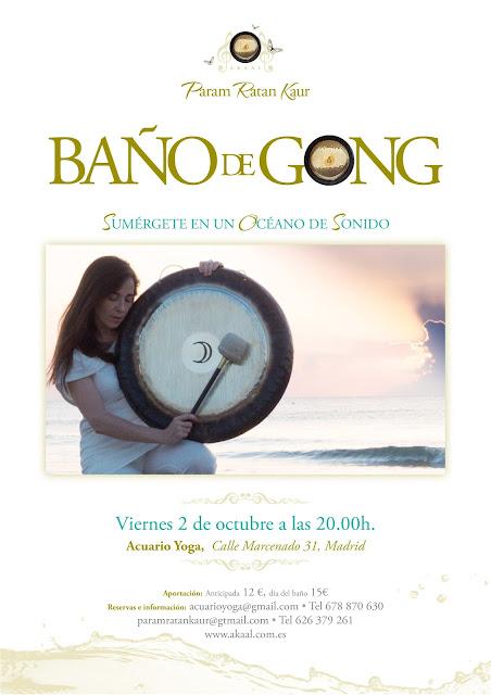 AGENDA, Akaal, ARTÍCULOS A MOSTRAR, baño de gong Madrid octubre 2015, param ratan kaur, Baños de gong Sierra Noroeste,