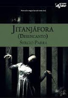 """Portada del libro """"Jitanjáfora: Desencanto"""", de Sergio Parra"""