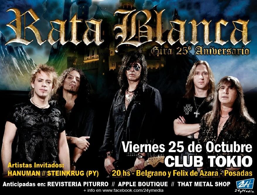 RATA BLANCA EN POSADAS!! VIERNES 25 DE OCTUBRE 2013