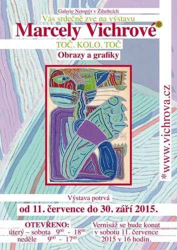 Výstava TOČ.KOLO.TOČ, Marcela Vichrová, Galerie Netopýr, 11.7.-30.9.2015