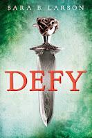 Defy by Sara B Larson