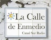 LA CALLE DE 'ENMEDIO' (CANAL SUR RADIO)