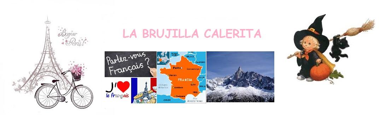 LA BRUJILLA CALERITA