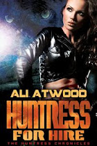 Huntress for Hire Series: Huntress Chronicles , Book 1