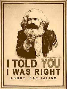 """""""Eu te disse que eu tinha razão sobre o capitalismo"""""""