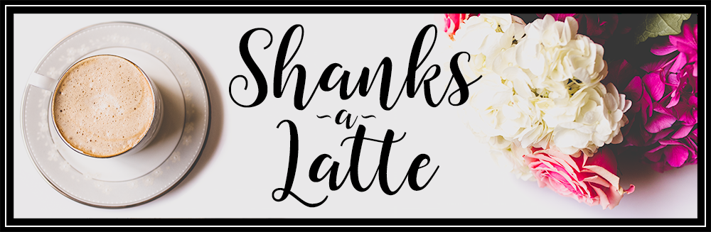Shanks a Latte