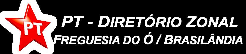 PT - Diretório Zonal - Freguesia do Ó / Brasilândia