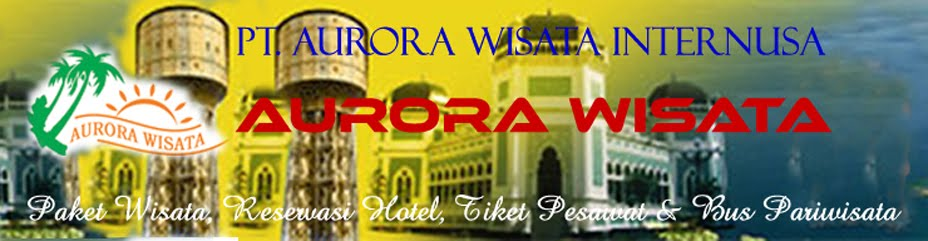PAKET WISATA ~ RESERVASI HOTEL ~ TIKET PESAWAT ~ BUS PARIWISATA DI MEDAN