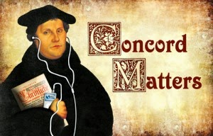 KFUO Concord Matters – The Second Article of the Apostle's Creed