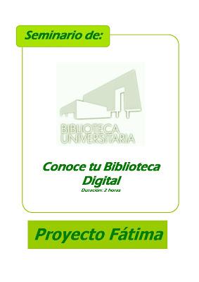 """Seminario Fátima 2015: """"Conoce tu Biblioteca Digital""""."""
