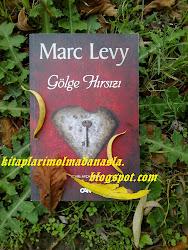 MARC LEVY - GÖLGE HIRSIZI