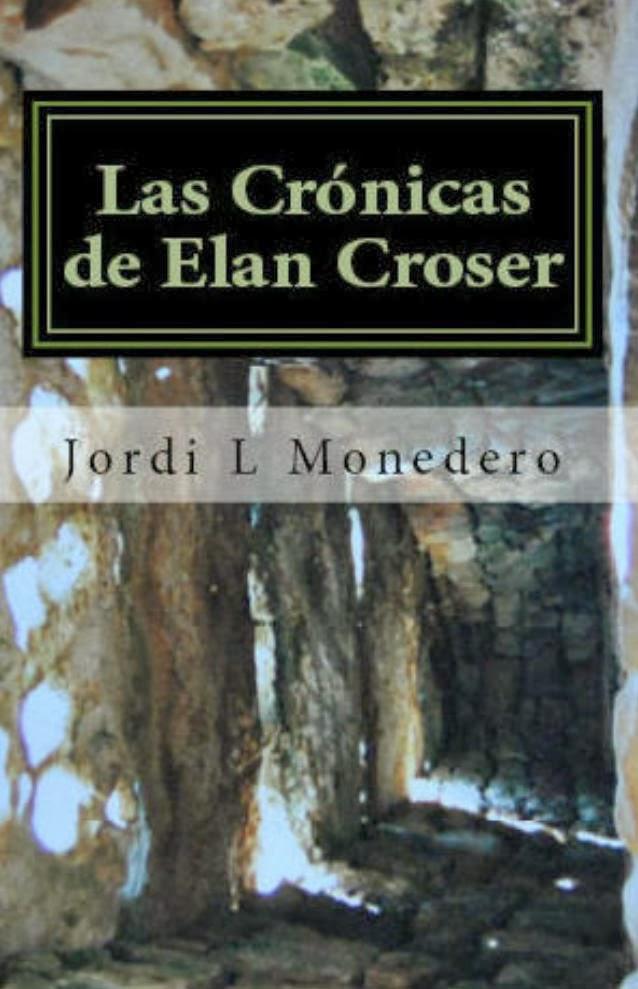 Las Crónicas de Elan Croser