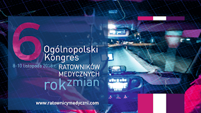 VI Ogólopolski Kongres Ratowników Medycznych Kraków 2018