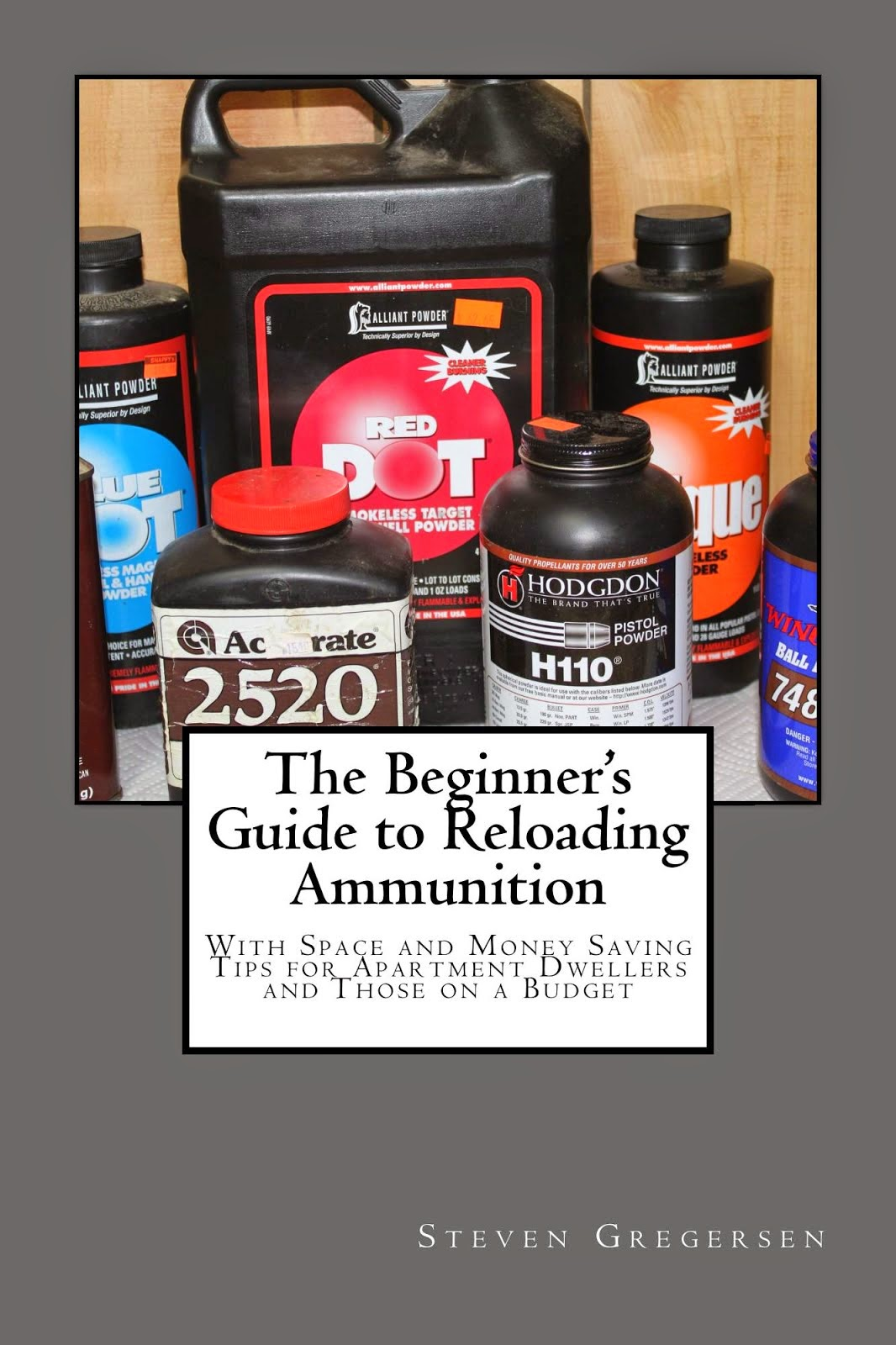 The Beginner's Guide to Reloading Ammunition