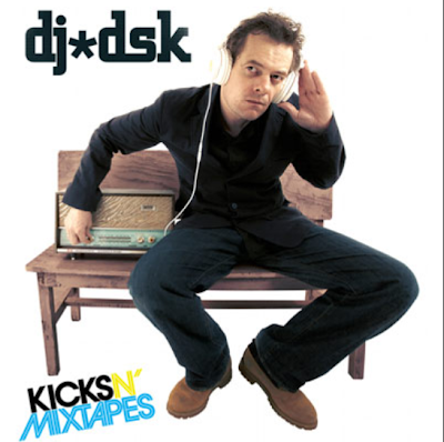 DJ DSK - Kicks N Mixtapes Vol 6