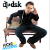 REPOST -  DJ DSK - Kicks N Mixtapes Vol 6