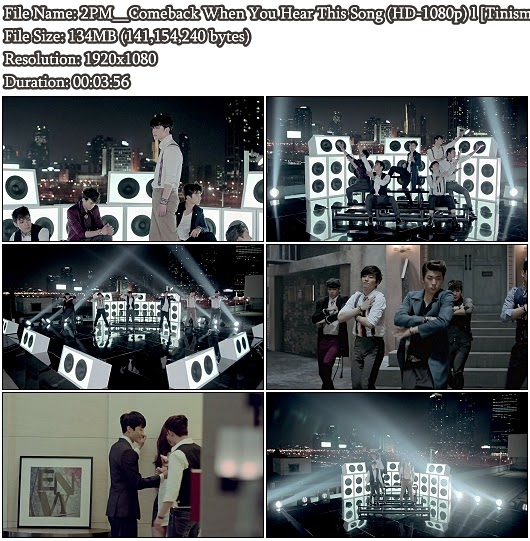 Download MV 2PM - Comeback When You Hear This Song (   ) (Full HD 1080p)