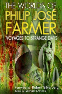 http://meteorhousepress.com/the-worlds-of-philip-jose-farmer-4/