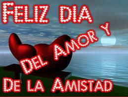 FELIZ MES DEL AMOR Y LA AMISTAD
